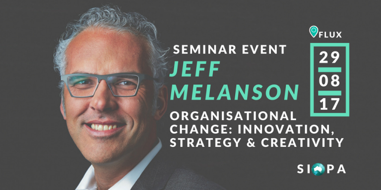 SEMINAR MATERIAL: JEFF MELANSON ON CREATIVITY AND CHANGE