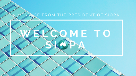 WELCOME TO SIOPA – INAUGURAL PRESIDENT'S ADDRESS