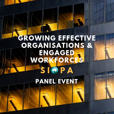 PANEL EVENT: Growing Effective Organisations and Engaged Workforces: Insights from Organisational Leaders (Oct 15)
