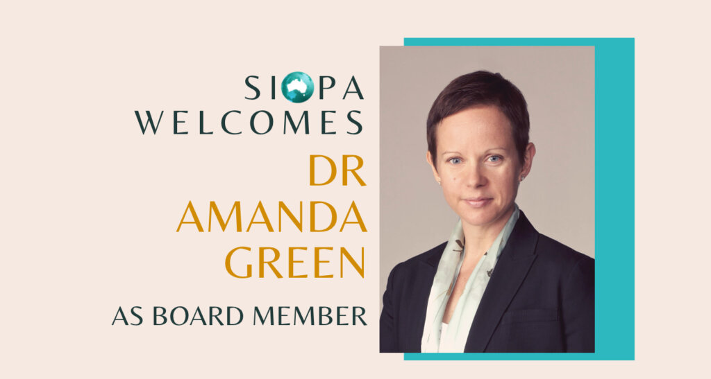 Press Release: Dr Amanda Green joins the SIOPA Board